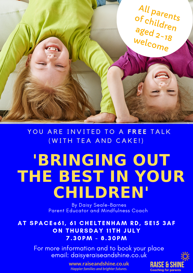 Another 'Bringing Out the Best in Your Children' free talk